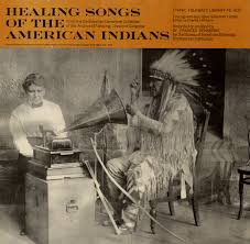 Creative music therapy with dr. Healing Songs Of The American Indians Smithsonian Folkways Recordings