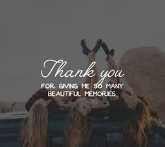 Quotes On Beautiful Memories Best Of Thank You For Giving Me So Many Beautiful Memories