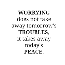 Quotes About Peace Simple Worrying Does Not Take Away Tomorrow's Troubles It Takes Away