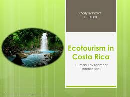 Ecotourism in Costa Rica Human-Environment Interactions  buildingzoneconstruction.com/costa-rica-real-estate-blog/2008/10/06/economy-in-costa-rica.  - ppt download