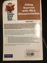 What Every Student Should Know About Wesska Series Citing Sources With Mla Documentation By Michael Greer 2009 Paperback Revised
