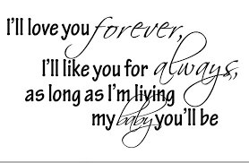I Love You Baby Quotes Best Download I Ll Love You Forever Quote Ryancowan Quotes