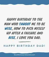 Birthday Quotes For Dad Simple Happy Birthday Dad 48 Quotes To Wish Your Dad The Best Birthday