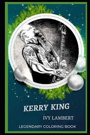 Buy Kerry King Legendary Coloring Book: Relax and Unwind Your Emotions with  our Inspirational and Affirmative Designs: 0 (Kerry King Legendary Coloring  Books) Book Online at Low Prices in India | Kerry