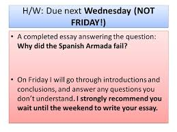 the spanish armada l o how do we write a good essay ppt video  10