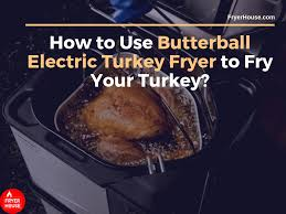 Butterball Electric Fryer Cooking Chart 14 Tips How To Use Butterball Electric Turkey Fryer To Fry