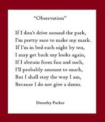 A wonderfully sassy little Dorothy Parker poem