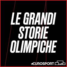 Le Grandi Storie Olimpiche