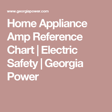 Home Appliance Amp Reference Chart Home Appliance Amp Reference Chart Electric Safety