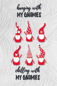 Gnome for the holidays,gnome funny christmas hanging with my gnomies merry christmas. Valentine S Gnome Svg Gnome Bundle Gnome Quotes Svg 928762 Illustrations Design Bundles In 2020 Craft Stickers Greeting Card Craft Download Valentines