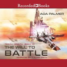 The Will to Battle - Audiobook & E book - Ada Palmer - Storytel