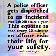 Quotes About Police Officer Safety 40 Quotes Beauteous Police Officer Quotes
