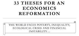 rethinking economics time for an economics reformation  demand students and top economists in their 33 theses