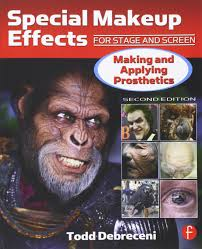 special makeup effects for se and screen making and applying prosthetics amazon co uk todd debreceni 9780240816968 books