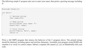 Print Name Solved The Following Simple C Program Asks You To Enter Y