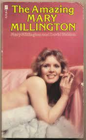 THE AMAZING MARY MILLINGTON von Millington, Mary and David Wheldon.: Good  Soft cover (1979) 1st Edition