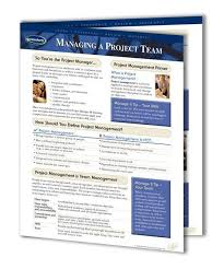 project management quick reference guide managing a project team quick reference guide