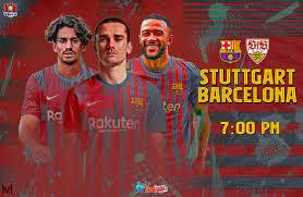 Barcelona vs Stuttgart| البث المباشر لمباراة برشلونة وشتوتغارت اليوم  31/72021 في مباراة ودية - الشامل الرياضي