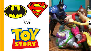 Superman Batman Toys Vs Woody Buzz Toy Story 4 Parody Epic