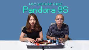 Trên tay máy chơi game thùng Pandora 9S - YouTube