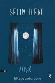 Ayışığı - Selim İleri | kita