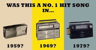 1979 Chart Hits Can You Remember If This Was A No 1 Hit Song In 1959 1969