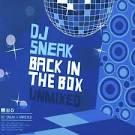 Back in the Box: DJ Sneak - Unmixed