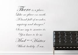 Mad Hatter Quotes Beauteous Alice In Wonderland As Mad As A HatterWhite Text Quotes Wall