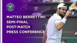 Matteo Berrettini Semi-Final Press ...
