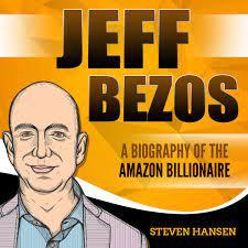Jeff Bezos: A Biography of the Amazon ...