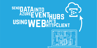 eventhubs send data into azure event hubs using web apis httpclient endjin blog
