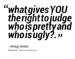 Ugly Is Beautiful Quotes Best Of 24 Ugly Quotes 24 QuotePrism
