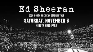 Ed Sheeran 2018 North American Stadium Tour Minute Maid