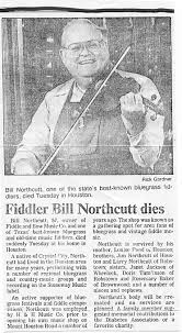 Bill Northcutt - Great fiddle player from Houston Texas