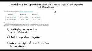 topic identifying the operations used to create equivalent systems of equations