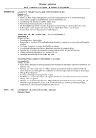 Construction Assistant Project Manager Resume Samples Velvet Jobs