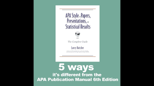 How Is Apa Style For Papers Different From The Apa Publication Manual 6th Edition