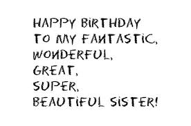 Happy Birthday Beautiful Sister Quotes Best Of Best 24 Pictures About Happy Birthday Wishes And Quotes To My Lovely