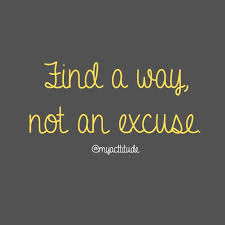 Excuses Quotes New Excuses Quotes And Sayings With Pictures ANNPortal