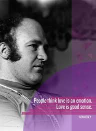 Famous People Love Quotes Awesome 48 Best Things Ever Said About Love Pinterest Ken Kesey