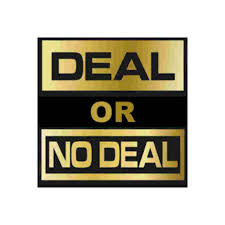 this is for our game for our sat night special deal or no deal you get 3 deals for the of 155 once you make a deal on our live show