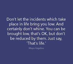 Maya Angelou Quotes About Life Best 48 Maya Angelou Quotes On Love Life Courage And Women