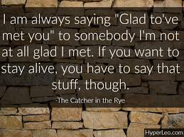 Catcher In The Rye Quotes Awesome 48 Famous The Catcher In The Rye Quotes Collection [ With Images]