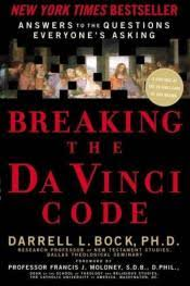 the da vinci con breaking the da vinci code answers to the questions everyone s asking