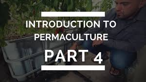 Introduction To Permaculture Design Geoff Lawton Introduction To Permaculture Part 4 Swales Rainwater Tanks Buying The Right Piece Of Land