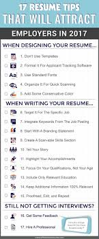 ideas about resume examples resume resume 17 resume tips that will attract employers in 2017 infographic off the clock resumes