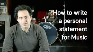 Music Personal Statement How To Write A Personal Statement For Music