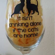 cat lover s wine glass pint glass or beer stein it isn t drinking