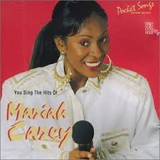 You Sing The Hits Mariah Carey