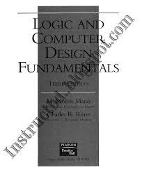 Digital Logic And Computer Design Pdf Book Digital Logic Design 3rd And 4th Edition By M Morris